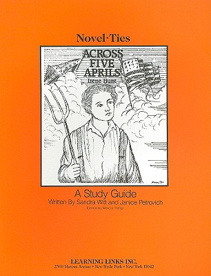 Across Five Aprils - Witt, Sandra, and Petrovich, Janice, and Tretter, Marcia (Editor)