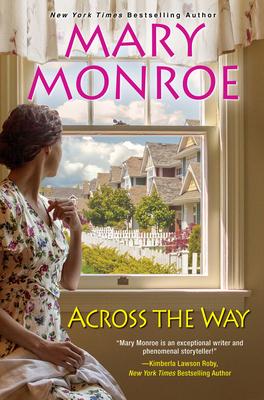 Across the Way - Monroe, Mary