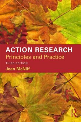 Action Research: Principles and practice - McNiff, Jean