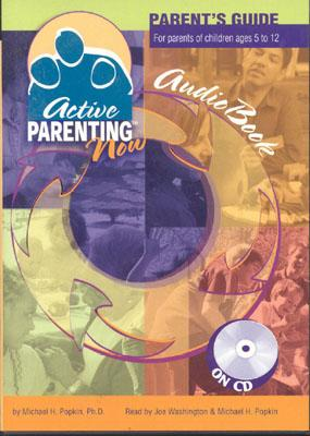 Active Parenting Now - Popkin, Michael, Ph.D.