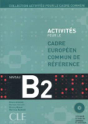 Activites Pour Le Cecr - B2 Textbook + Key + 2 Audio CDs - Corsain