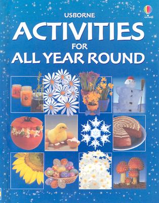 Activities for All Year Round - Brooks, Felicity (Editor), and Slane, Andrea (Designer), and Sherley-Price, Sarah (Designer)