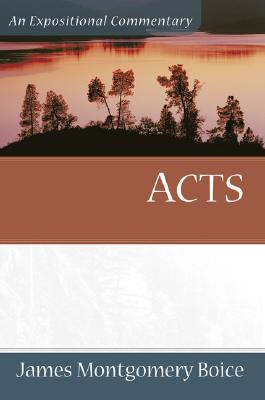 Acts - Boice, James Montgomery