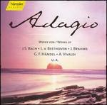 Adagio: Works of J.S. Bach, Beethoven & Brahms