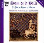 Adam de la Halle: Le Jeu de Robin et Marion