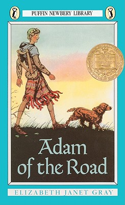 Adam of the Road - Gray, Elizabeth Janet, and Vining, Elizabeth Gray
