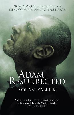Adam Resurrected - Kaniuk, Yoram