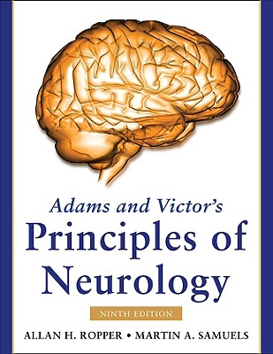 Adams and Victor's Principles of Neurology - Ropper, Allan H, Dr.