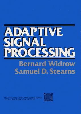 Adaptive Signal Processing - Widrow, Bernard