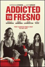 Addicted to Fresno - Jamie Babbit