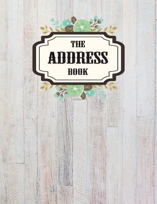 Address Book: Email Address Book Big Alphabetacal 8.5x11 for Contacts, Birthday, Addresses, Phone Number - 106 Pages Organizer Journal Notebook (Address Book Large Print) Vol.4: Address Book - Orendabook
