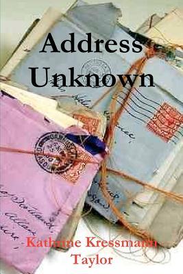 Address Unknown - Taylor, Kathrine Kressmann