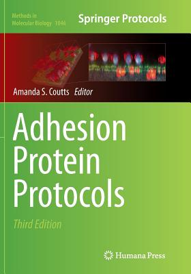 Adhesion Protein Protocols - Coutts, Amanda S (Editor)