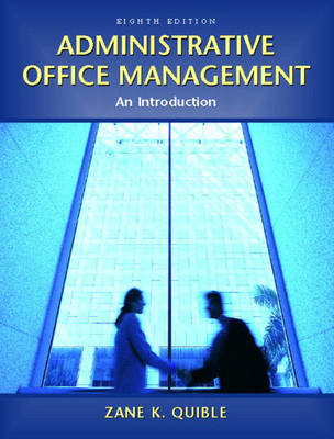 Administrative Office Management - Quible, Zane K