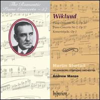 Adolf Wiklund: Piano Concertos Nos. 1 & 2; Konsertstycke - Martin Sturf�lt (piano); Helsingborg Symphony Orchestra; Andrew Manze (conductor)