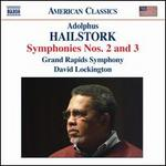 Adolphus Hailstork: Symphonies Nos. 2 & 3