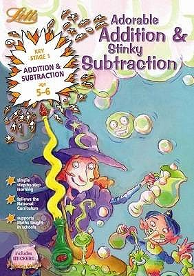 Adorable Addition and Stinky Subtraction Age 5-6 -