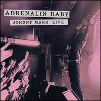 Adrenalin Baby: Johnny Marr Live [LP] - Johnny Marr