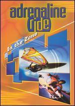 Adrenaline Ride: In the Zone