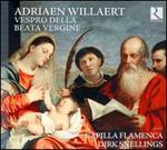 Adriaen Willaert: Vespro della Beata Vergine