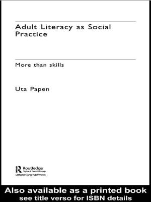 Adult Literacy as Social Practice: More Than Skills - Papen, Uta