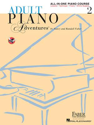 Adult Piano Adventures All-In-One Lesson Book 2: Book/Online Audio - Faber, Nancy (Composer), and Faber, Randall (Composer)