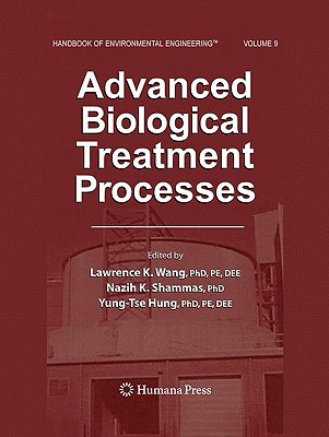 Advanced Biological Treatment Processes - Wang, Lawrence K (Editor)