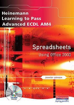 Advanced ECDL AM4 Spreadsheets for Office 2000 - Blackham, Christine, and Johnson, Jennifer
