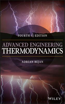 Advanced Engineering Thermodynamics - Bejan, Adrian