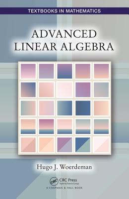 Advanced Linear Algebra - Woerdeman, Hugo J.