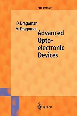 Advanced Optoelectronic Devices - Dragoman, Daniela, and Dragoman, Mircea