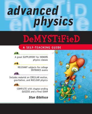 Advanced Physics Demystified - Gibilisco, Stan
