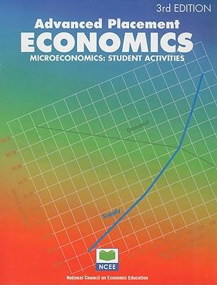Advanced Placement Economics: Microeconomics: Student Activities - Morton, John S, and Goodman, Rae Jean B