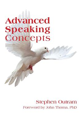 Advanced Speaking Concepts - Outram, Stephen