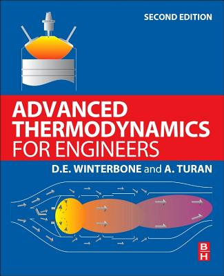 Advanced Thermodynamics for Engineers - Winterbone, D., and Turan, Ali