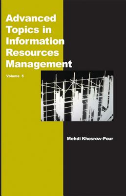 Advanced Topics in Information Resources Management - Khosrow-Pour, Mehdi