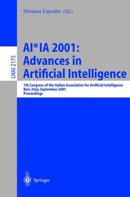Advances in Artificial Intelligence: 7th Congress of the Italian Association for Artificial Intelligence, Bari, Italy, September 25-28, 2001 - Proceedings - Esposito, Floriana (Editor)