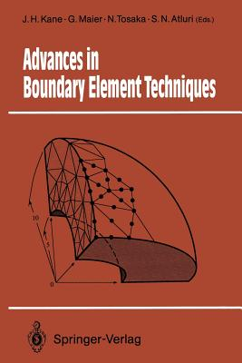 Advances in Boundary Element Techniques - Kane, James H (Editor)