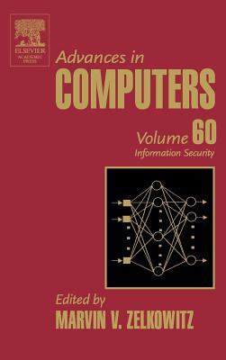 Advances in Computers: Information Security - Zelkowitz, Marvin