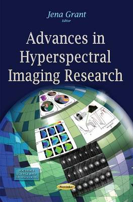 Advances in Hyperspectral Imaging Research - Grant, Jena (Editor)