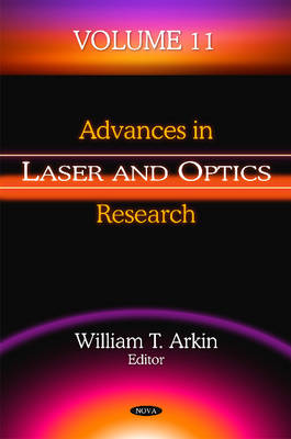 Advances in Laser & Optics Research: Volume 11 - Arkin, William T. (Editor)
