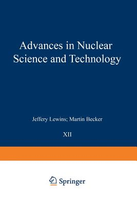 Advances in Nuclear Science and Technology - Becker, Martin (Editor)