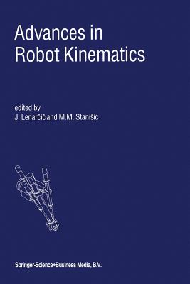Advances in Robot Kinematics - Lenar I, Jadran (Editor)
