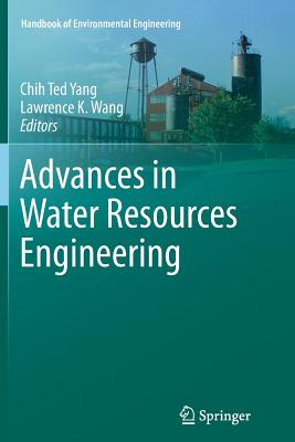 Advances in Water Resources Engineering - Yang, Chih Ted (Editor)