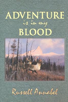Adventure Is in My Blood - Annabel, Russell