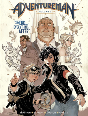 Adventureman, Volume 1: The End and Everything After - Fraction, Matt, and Dodson, Terry