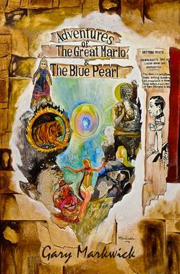 Adventures of the Great Marlo and the Blue Pearl - Markwick, Gary