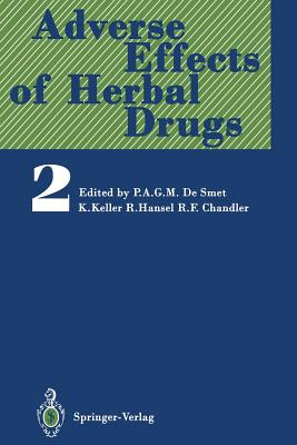 Adverse Effects of Herbal Drugs 2 - Bowen, I H (Contributions by)