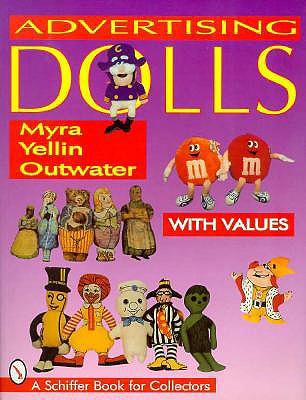 Advertising Dolls - Outwater, Myra Yellin