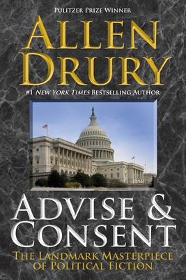 Advise and Consent - Drury, Allen
